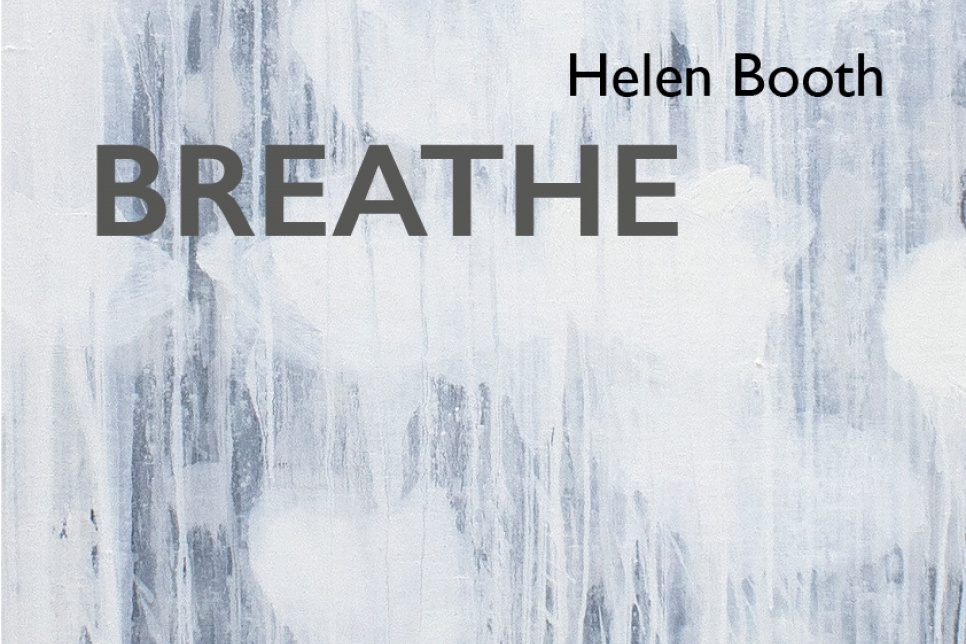 Breathe title by Helen Booth with grey and white background
